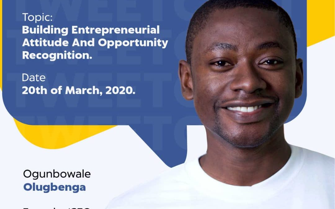 #021TweetChat – Building Entrepreneurial Attitude and Opportunity Recognition with Gbenga Ogunbowale